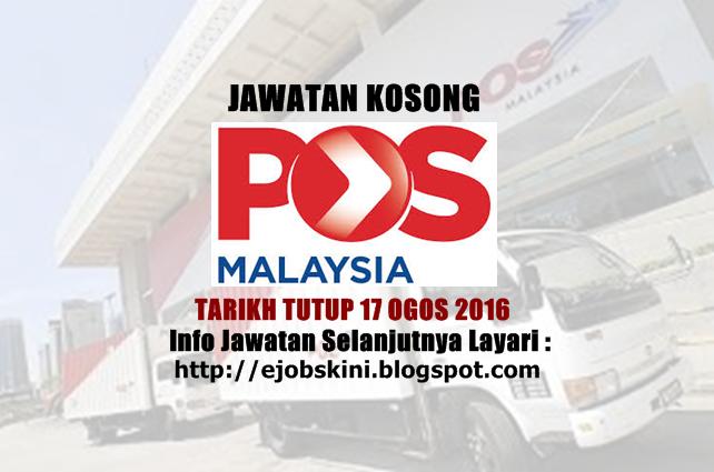 jawatan kosong di pos malaysia berhad ogos 2016