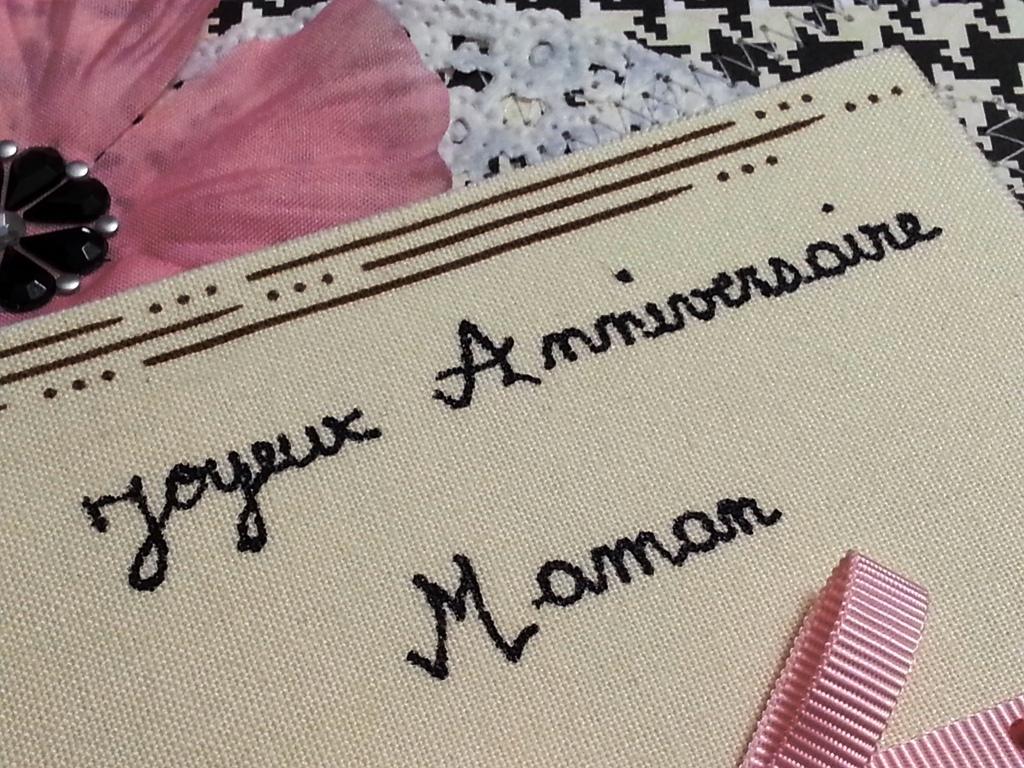 Maryann scrapbooking joyeux anniversaire maman - Carte bon anniversaire maman ...