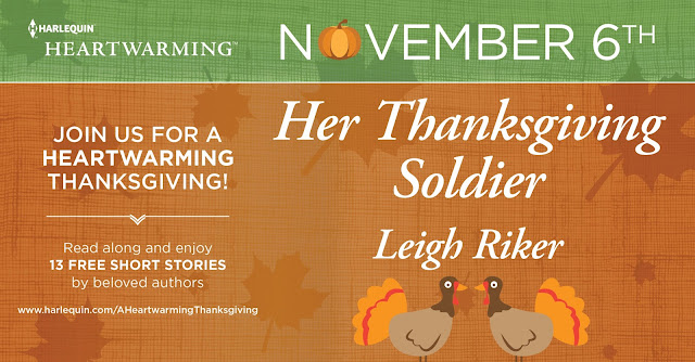 Her Thanksgiving Soldier by Leigh Riker – A Heartwarming Thanksgiving Free Story + Giveaways