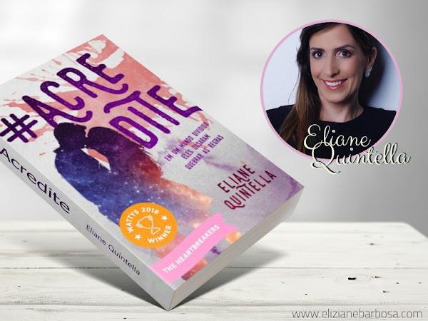 #Acredite - Conhecendo o Livro de Estréia da Autora Eliane Quintella