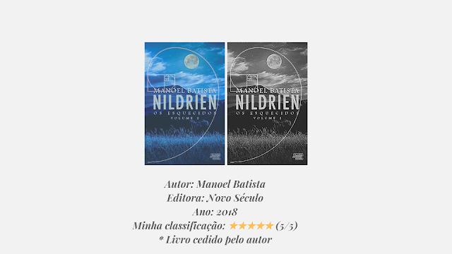 """Resenha: """"Nildrien - Os Esquecidos"""" - Manoel Batista"""