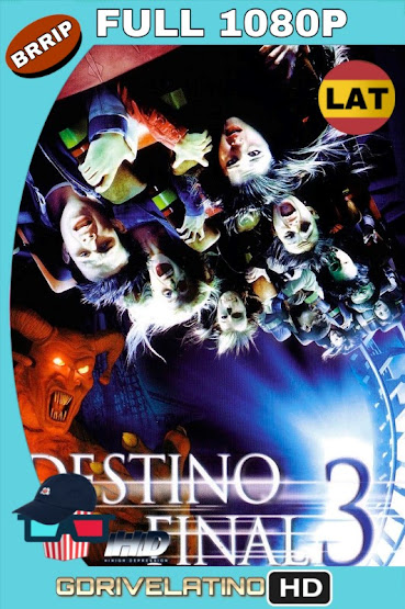 Destino Final 3 (2006) BRRip 1080p Latino-Ingles MKV