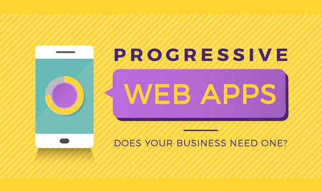 Progressive Web Apps Does Your Business Need One?