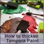 http://www.schoolpaints.com/2012/07/how-to-thicken-school-tempera-paint.html