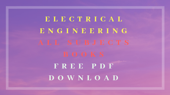 Electrical Engineering Books and Notes Free Download Pdf | ErExams