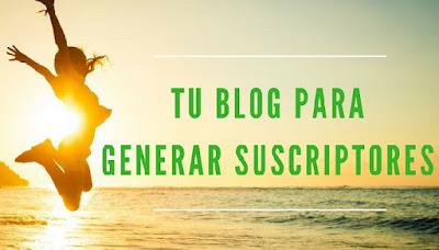 Más Suscriptores y Conversiones En Tu Blog