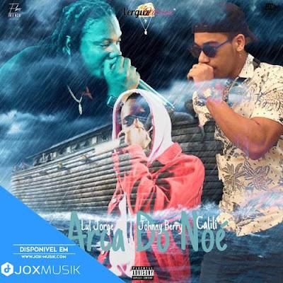 Lul Jorge Feat Calili &  Johnny Berry - Arca De Noé