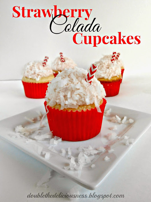 Double the Deliciousness: Strawberry Colada Cupcakes