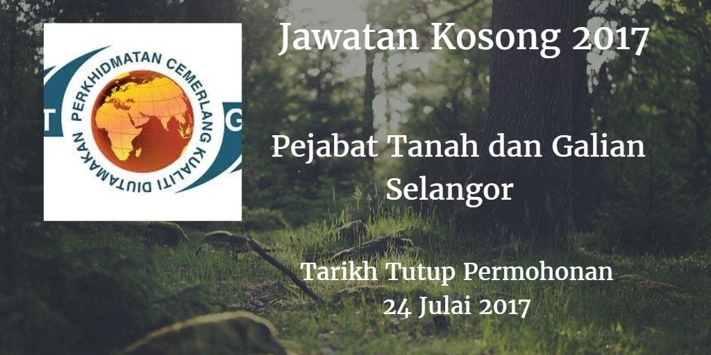 Jawatan Kosong Pejabat Tanah dan Galian Selangor 24 Julai 2017