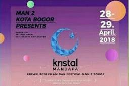 Event Islami Kristal Mandapa SMP & SMA 2018 MAN 2 Kota Bogor