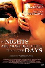 My Nights Are More Beautiful Than Your Days (1989)