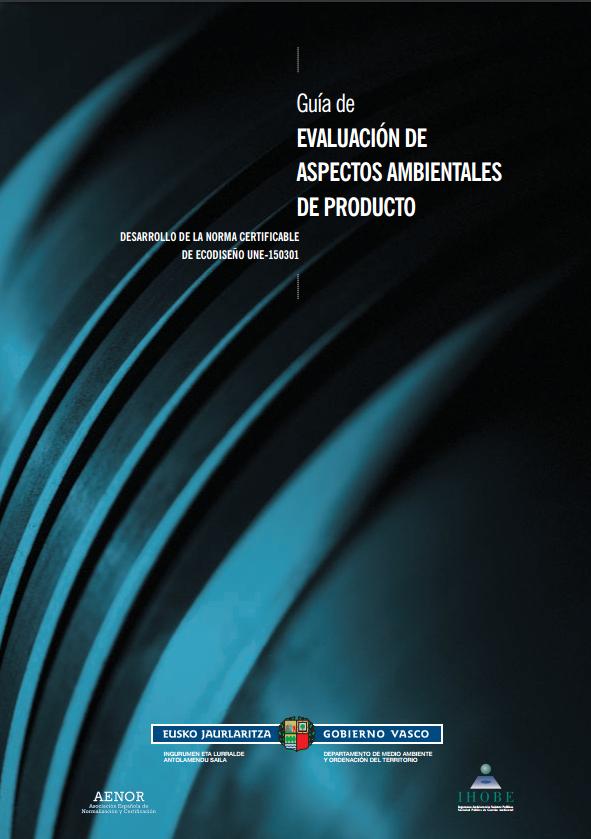 Guía de evaluación de aspectos ambientales de producto
