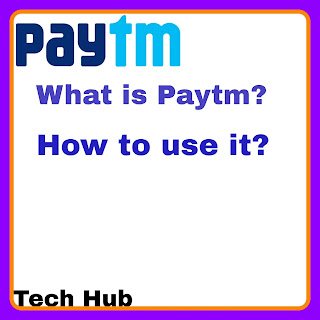What Is Paytm? How to use it?