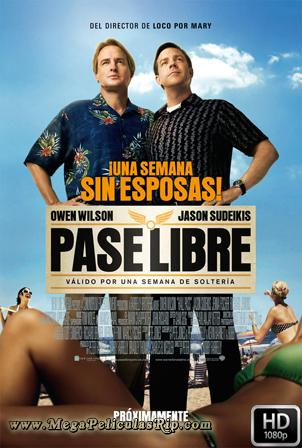 Pase Libre [1080p] [Latino-Ingles] [MEGA]