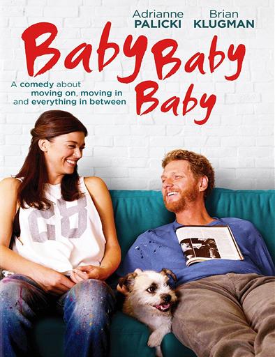 Ver Baby, Baby, Baby (2015) Online
