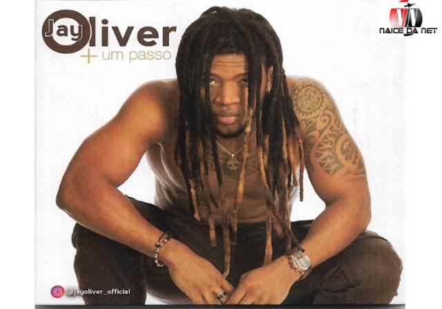 Jay Oliver - Mais Um Passo (Álbum) 2018