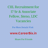 CIIL Recruitment for 17 Sr & Associate Fellow, Steno, LDC Vacancies