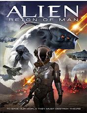 pelicula Alien Reign of Man (2017)