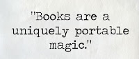 Books are uniquely portable magic. - quote, Stephen King