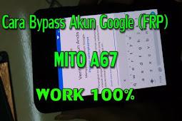 Cara Flash & BYPASS FRP Mito A67 Terbaru