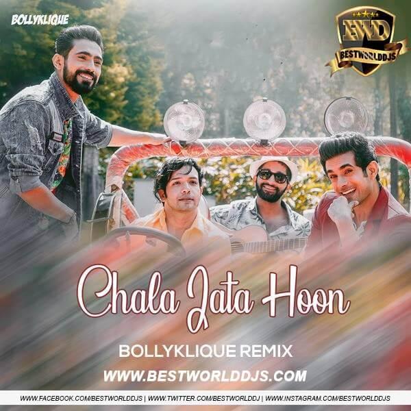 Chala Jata Hoon (Remix) - Sanam - Bollyklique