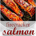 firecracker salmon recipe
