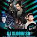 DJ Sloow.sb-DJ Dipeck-DJ Bless (Pack Julio) 2k18.