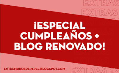 Especial cumpleaños + blog renovado
