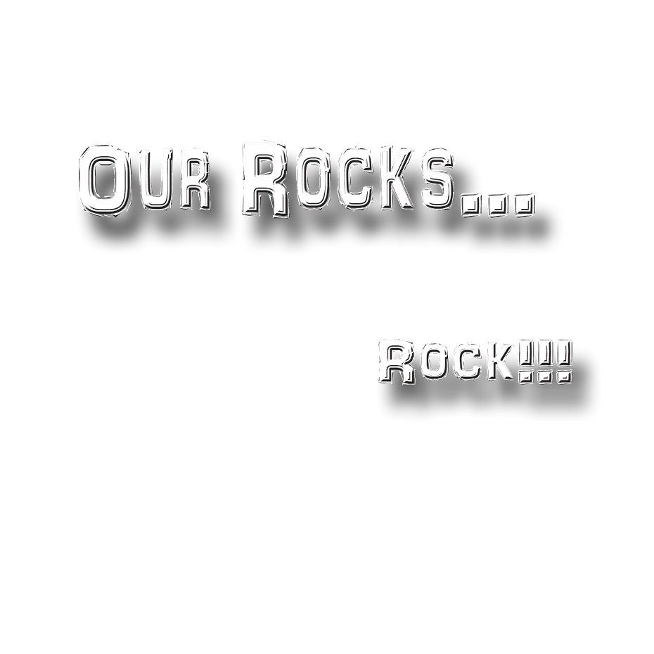 Our Rocks