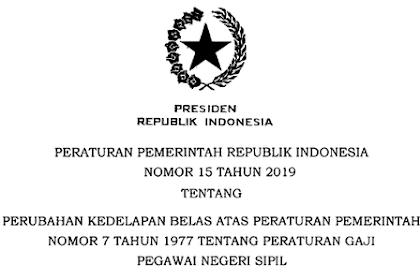 PP Nomor 15 Tahun 2019 Tentang Peraturan Gaji Pokok PNS Tahun 2019