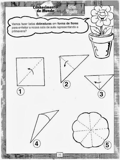 Dobradura de Flores - Sugestão para Primavera