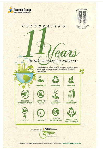 Prateek Group is celebrating 11 years of its successful journey with an 11 noble initiatives drive