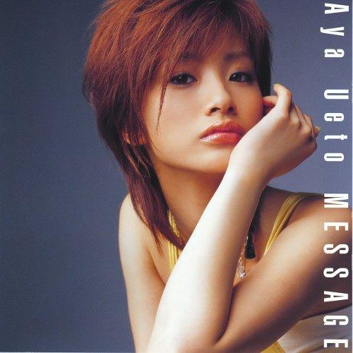Aya Ueto - MESSAGE [FLAC   MP3 320 / CD]