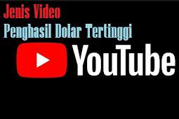 Jenis Video YouTube Penghasil Dolar Tertinggi