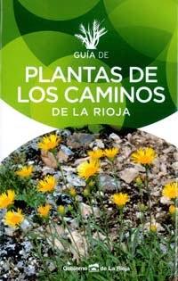 VV. AA. Guía de plantas de los caminos de La Rioja