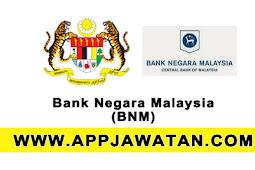 Jawatan Kosong Kerajaan 2017 di Bank Negara Malaysia - 13 September 2017