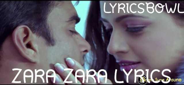 Zara Zara Lyrics | LyricsBowl