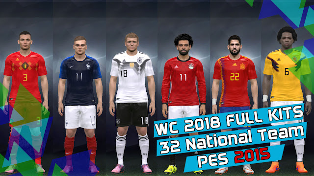 Micano4u World Cup 2018 Full Kits For PES 2015