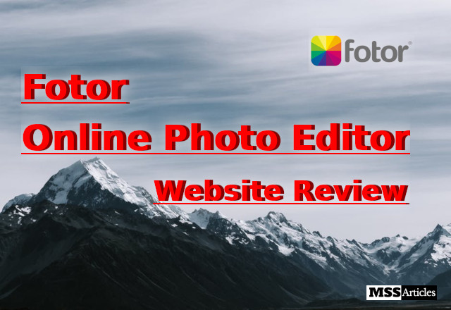 Fotor - Online Photo Editor - Photo for representation - MSS Articles