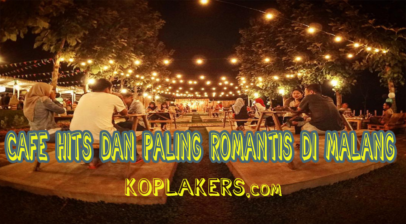 Cafe paling romantis yang ada di malang