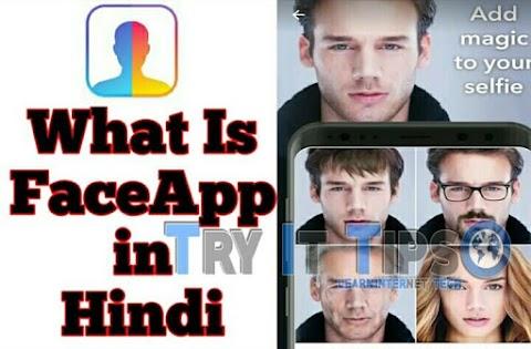Old FaceApp Kya Hai Aur Kaise Use Karte Hai ? FaceApp in Hindi