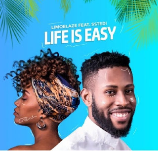 Download Life is Easy by Limoblaze and Sstedi audio mp3