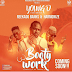 New AUDIO | Young D Ft Reekado Banks & Harmonize – Body Work | Mp3 Download {New Song}