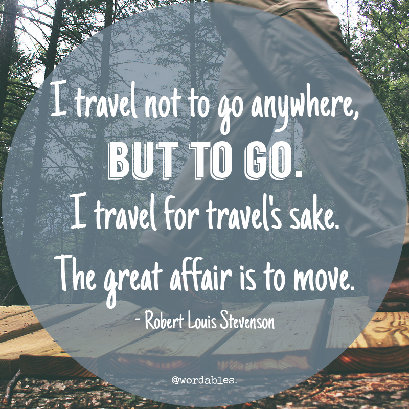 9) - 11 Quotes About Travelling That'll Make You Want to Get Lost in The Great Unknown