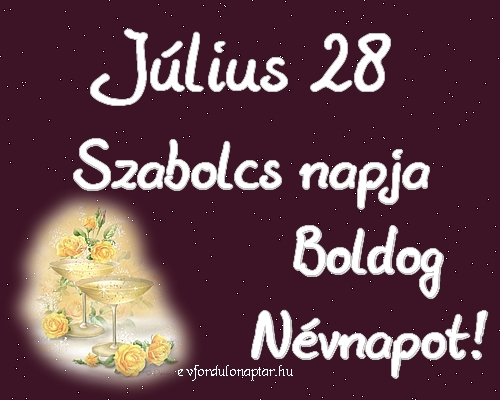 Július 28 - Szabolcs névnap