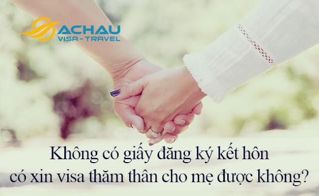 Không có giấy đăng ký kết hôn có xin visa thăm thân Đài Loan cho mẹ được không?1