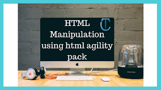 HTML Manipulation using html agility pack