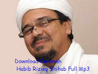 Download Ceramah Habib Rizieq Shihab Full Mp3