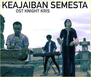 Lagu Cover Keajaiban Semesta Mp3 Ost Knight Kris Lengkap
