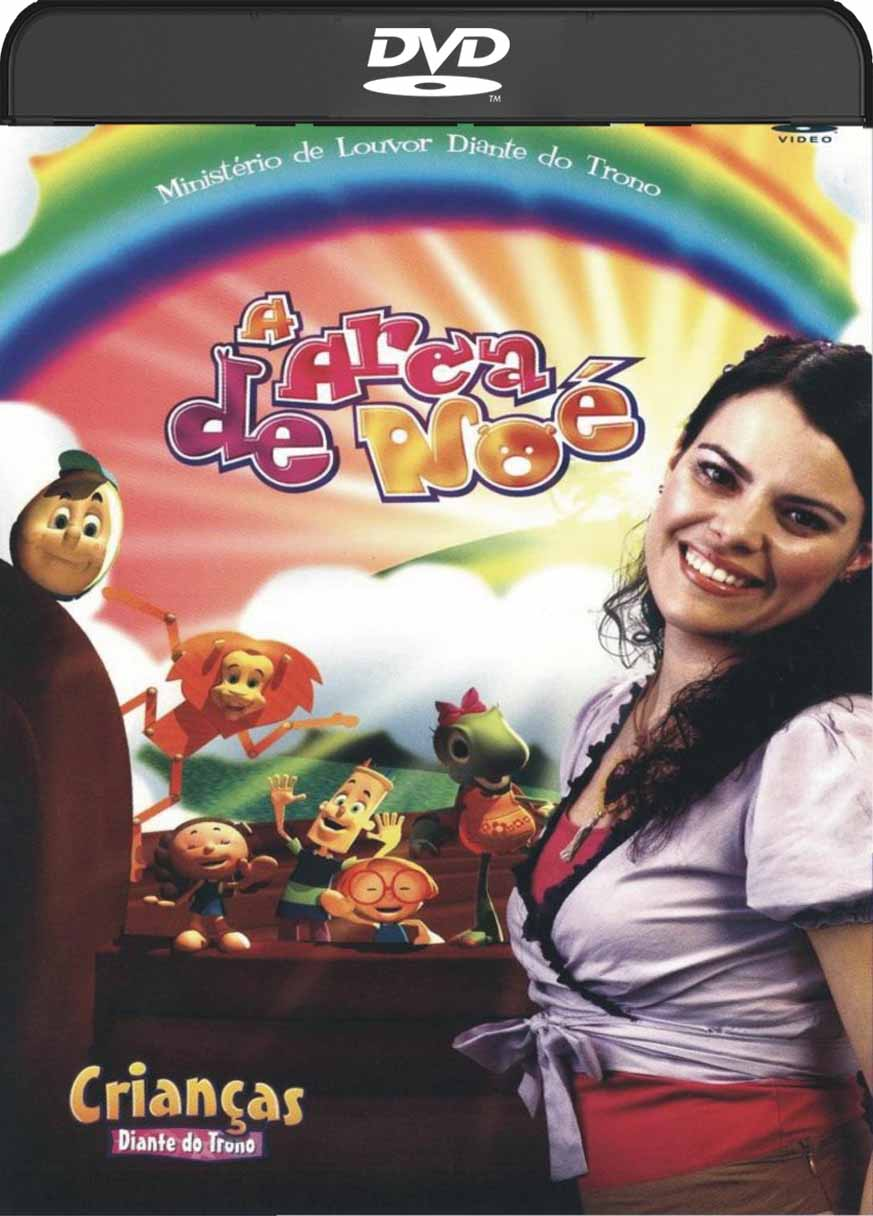 Crianças Diante Do Trono – Arca De Noé (2010) DVD-R Oficial